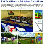 Royal Knight or Fair Maiden Party $100